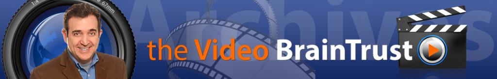 The Video BrainTrust